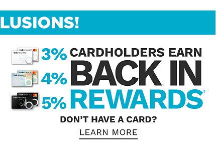 Cardholders earn 3% back in rewards with Belk Rewards Card, 4% back with Belk Premier Rewards Card & 5% back with Belk Elite Rewards Card. Don't have a card? Learn more.