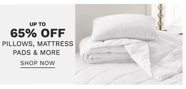 A white pillow & a folded white quilt on top of a bed made with a white mattress pad. Bonus Buy. Up to 60% off pillows, mattress pads & more. Shop now.