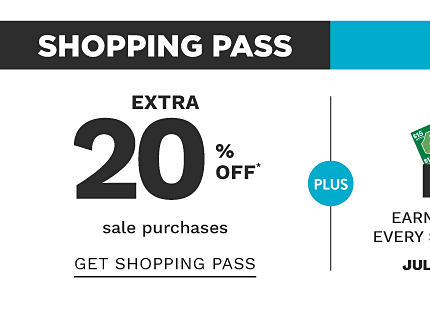 Shopping pass. Extra 20% off sale purchase. Get shopping pass.