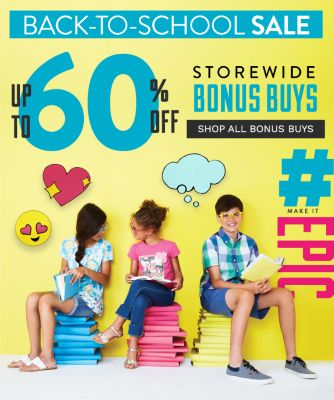 #MAKEITEPIC - Back-to-School Sale - Up to 60% off storewide Bonus Buys. Shop All Bonus Buys.