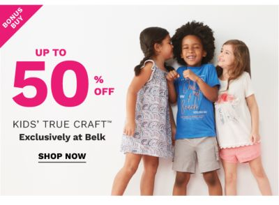 Bonus Buy - Up to 50% off kids' True Craft™ - Exclusvely at Belk. Shop Now.