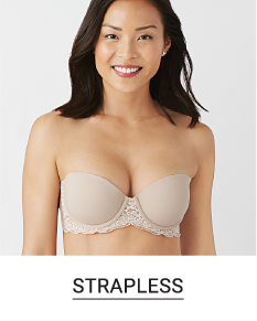 bd6502881 A woman in a nude strapless bra. Shop strapless.