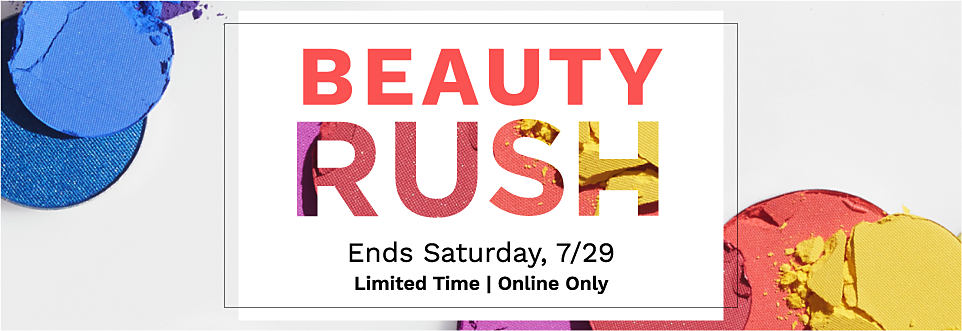 Get free gifts with qualifying beauty and fragrance purchase. While quanttities last. Ends Monday, July twenty ninth. Online only.