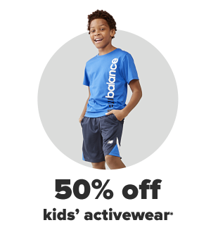 A boy in a blue New Balance tee and blue New Balance shorts. 50% off kids' activewear from New Balance, Nike and more. A girl in a blue polo and khaki skirt carries a boy on her back, who also wears a blue polo. $12 kids' uniforms. A stack of blue jeans in different shades of blue. From $12 kids', juniors' and young men's denim.