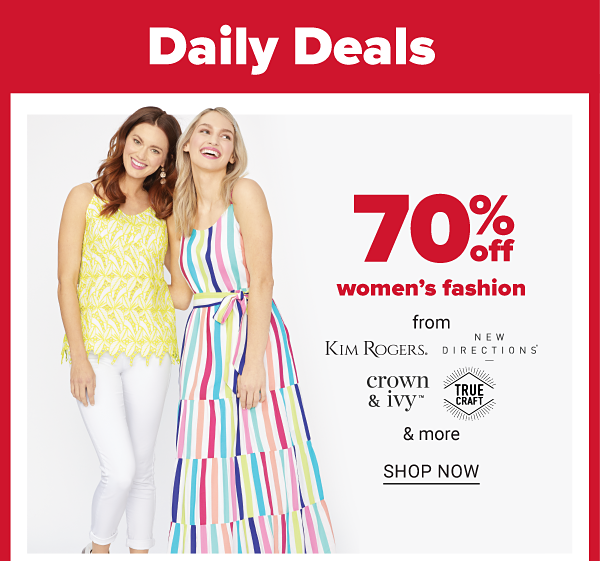 Daily Deals - 70% off women's fashion. Shop Now.