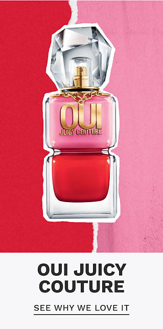 A bottle of Oui by Juicy Couture. Oui Juicy Couture. See why we love it. Shop now.