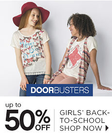Doorbusters | Up to 50% off Girls' Back-To-School - Shop Now