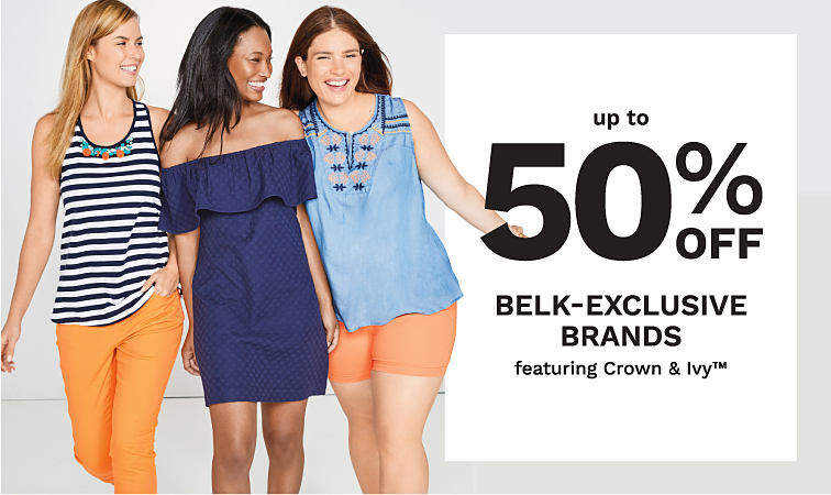 Three women wearing colorful summer clothing from Crown Ivy. Up to 50% off Belk-Exclusive Brands Featuring Crown Ivy. Shop Now.