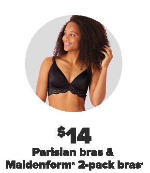 $14 Parisian bras and Maidenform 2-pack bras.