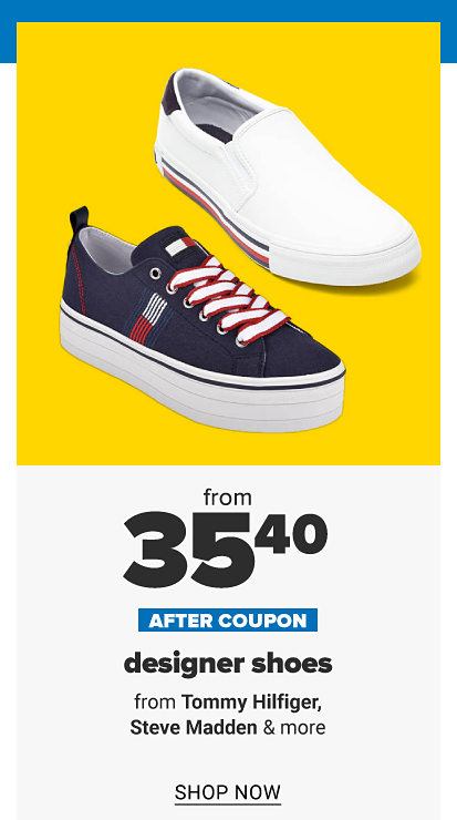 A white slip on sneaker and a navy sneaker. From 41.30 after coupon, designer shoes from Tommy Hilfiger, Steve Madden and more. Shop now.