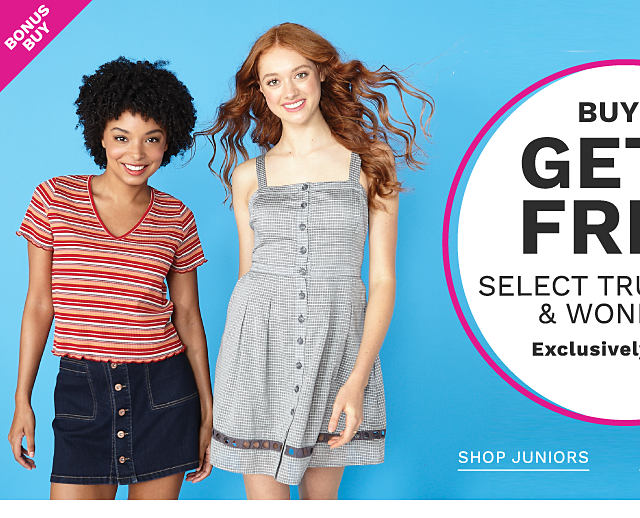 A young woman wearing a multi colored horizontal striped short sleeved top, a denim button front skirt & white sneakers standing next to a young woman wearing a gray & white horizontal striped sundress & brown leather flat sandals. Buy 1, Get 1 Free True Craft & Wonderly. Exclusively at Belk. Free or discounted items must be of equal or lesser value. Shop juniors. Shop juniors plus.