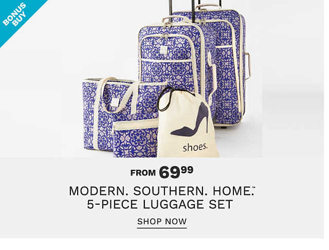 A purple & white patterned print 5 piece luggage set. Bonus Buy. From $69.99 Modern Southern Home 5 piece luggage set. Shop now.