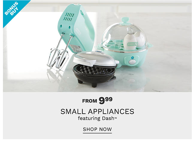 A mint green hand mixer, a silver metal & black mini griddle & a mint green egg cooker.. Bonus Buy. From $9.99 small appliances featuring Dash. Shop now.