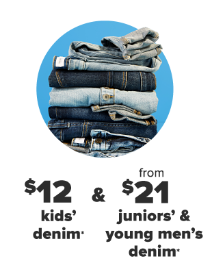 A stack of blue jeans in different colors. $12 kids' denim and $19 juniors and young men's denim.