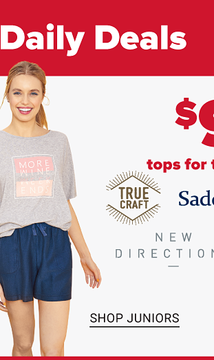 A women with a blue tee that says Be You and white shorts beside a woman in a gray tee and blue shorts. A boy with a blue shirt with a swordfish on the back and pink shorts. Nine dollar tops for the family from True Craft, Saddlebred, New Directions and more. Shop women. Shop juniors. Shop men. Shop kids.