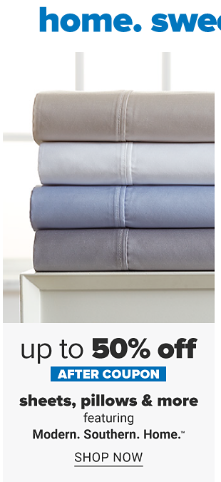 A stack of folded sheets in a variety of colors. Up to 50% off, after coupon, sheets, pillows and more featuring Modern. Southern. Home. Shop now.