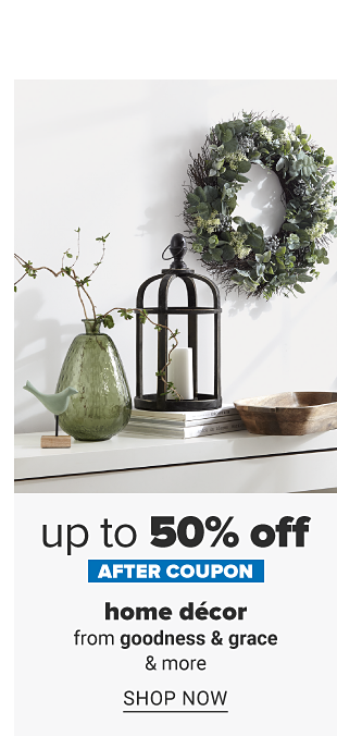 A variety of home decor. Up to 50% off after coupon, home decor from goodness and grace and more. Shop now.