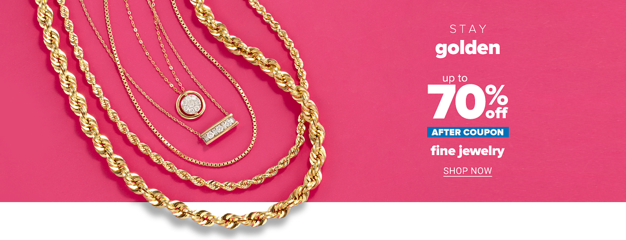 A variety gold necklaces. Stay golden. Up to 70% off after coupon, fine jewelry, shop now.