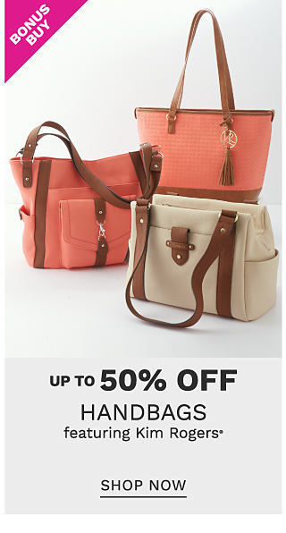 A coral tote with brown leather strap & trim, a coral bucket tote with brown leather strap & trim & a beige handbag with brown leather handles & trim. Bonus Buy. Up to 50% off handbags featuring Kim Rogers. Shop now.