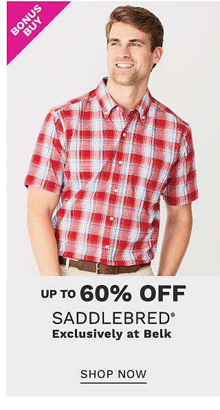 A man wearing a red & white plaid short sleeved button front shirt & beige shorts. Bonus Buy. Up to 60% off Saddlebred. Exclusiively at Belk. Shop now.