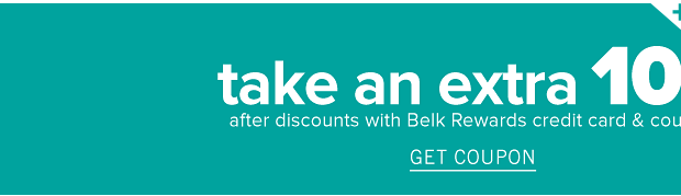 It's cardholder savings day! Take an extra 10% off after discounts with Belk rewards credit card and coupon. Get coupon. Today only! Use it on today's coupon.