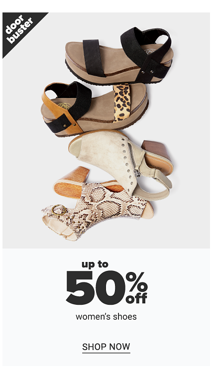 An assortment of women's sandals in a variety of colors & styles. Doorbuster. Up to 50% off women's shoes. Shop now.