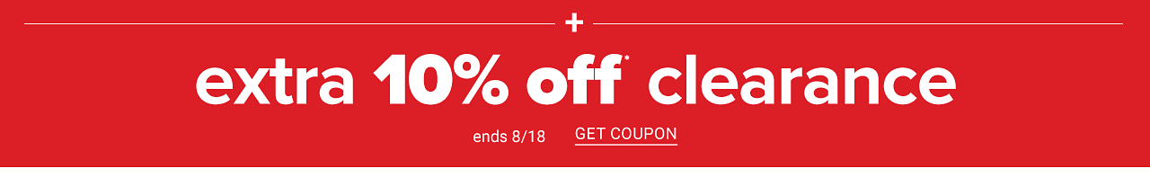 Extra 10% off clearance. Ends August 18. Get coupon.