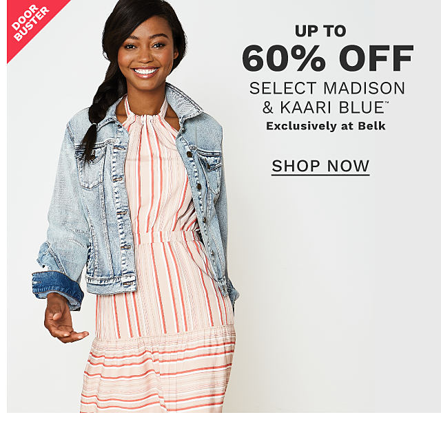 A woman wearing a denim jacket over a coral & white striped dress. DoorBuster. Buy 1, Get 1 Free select Madison & Kaari Blue. Free items must be of equal or lesser value. Exclusively at Belk. Shop now.
