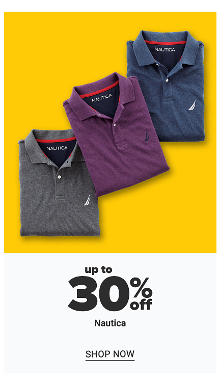 An assortment of polos in a variety of colors. Up to 30% off Nautica. Shop now.