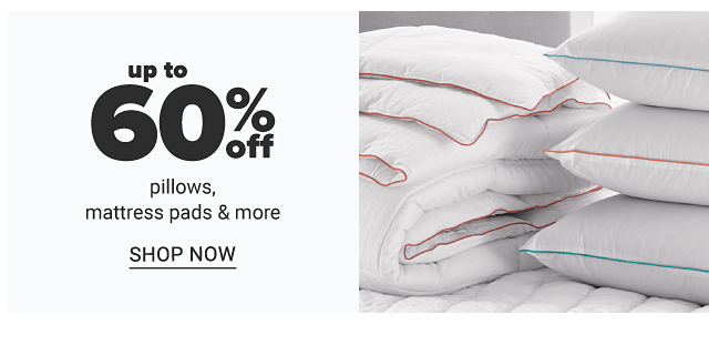 A stack of white pillows next to a stack of folded white mattress pads. Up to 60% off pillows, mattress pads & more. Shop now.