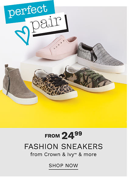 An assortment of fashion sneakers in a variety of colors & styles. From $24.99 fashion sneakers from Crown & Ivy & more. Shop now.