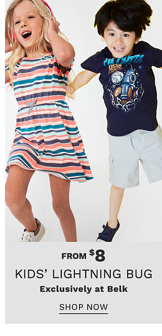 A girl wearing a multi colored horizontal striped short sleeved dress & white sneakers jumping next to a boy wearing a black T shirt with a multi colored front graphic, white shorts & black sneakers. From $8 kids Lightning Bug. Exclusively at Belk. Shop now.