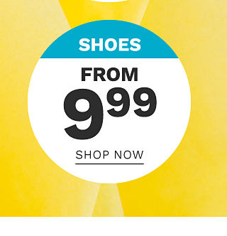 Shoes. From $9.99. Shop now.