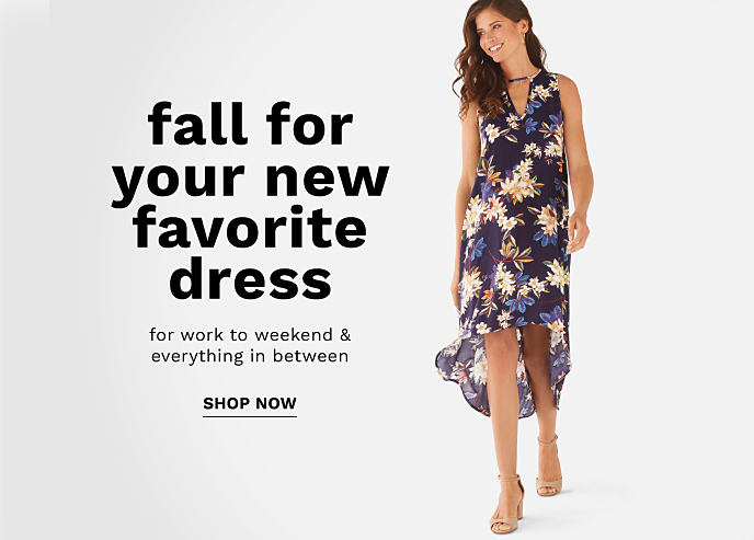 A woman in a multi-colored floral print dress. Fall for your new favorite dress. For work to weekend and everything in between. Shop now.