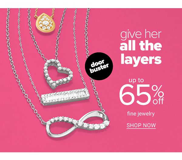 Up to 65% off Fine Jewelry - Shop Now