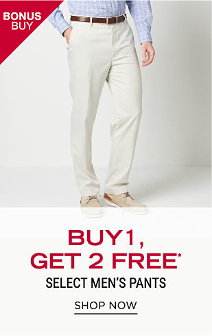 A man wearing a light blue dress shirt, white pants & beige deck shoes. Bonus Buy. Buy 1, Get 2 Free select men's pants. Free items must be of equal or lesser value. Shop now.