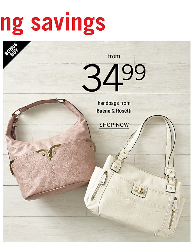 A blush patterned leather handbag & a white leather handbag. Bonus Buy. From $29.99. Handbags from Bueno & Rosetti. Shop now.