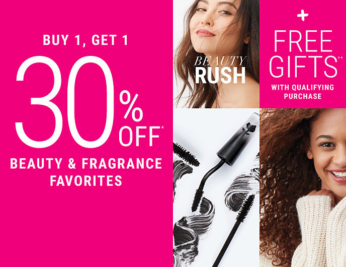 A smiling woman. An assortment of mascara wands. Another smiling woman. Beauty Rush. Buy 1, Get 1 30% off beauty & fragrance favorites. Discounted item must be of equal or lesser value. Excludes Chanel. Plus FREE gifts with qualifying purchase. While quantities last. Shop makeup. Shop skincare. Shop fragrance. Shop bath & body.
