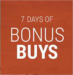 7 Days of Bonus Buys.