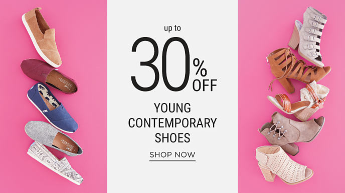 An assortment of young contemporary shoes, boots & sandals. Up to 30% off young contemporary shoes. Shop now.