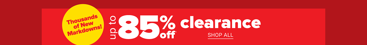 New Markdowns! Up to 85% off clearance. Shop all.