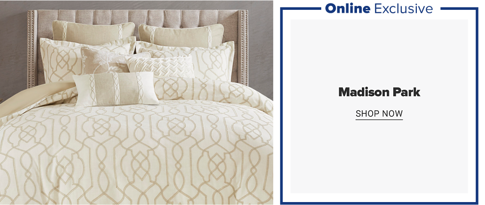 Online exclusive. Madison Park. Shop now. Image shows ivory bedding set with gold lattice pattern.