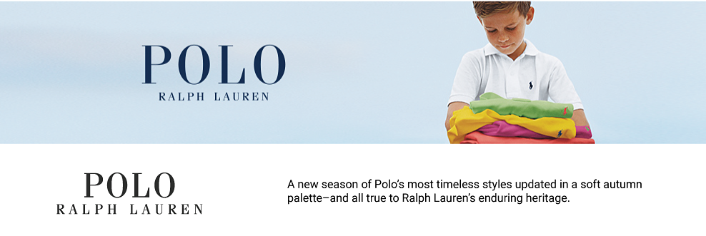 Polo Ralph Lauren. Spring starts here. In blooming floral prints and a palette of fresh pastels, easy dresses, refined oxfords, and lightweight knits are ready for every occasion this season.