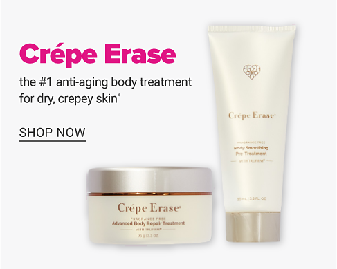 A jar & a tube of Crepe Erase beauty product. The number one anti aging body treatment for dry, crepey skin. Shop now