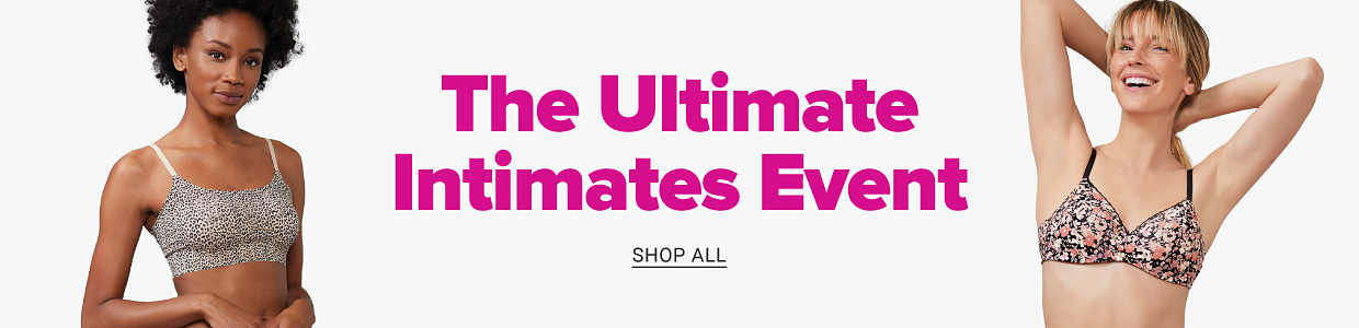 The ultimate intimates event. Shop all.