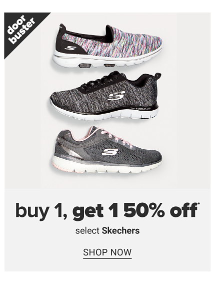 An assortment of sneakers in a variety of colors, prints & styles. Doorbuster. Buy 1, Get 1 50% off select Skechers. Shop now.