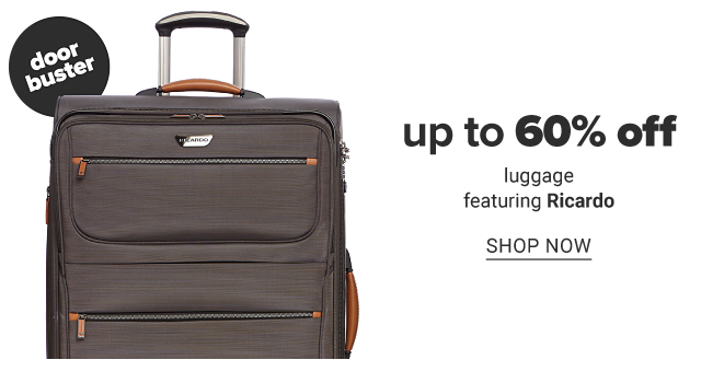 A black wheeled suitcase. Doorbuster. Up to 60% off luggage featuring Ricardo. Shop now.