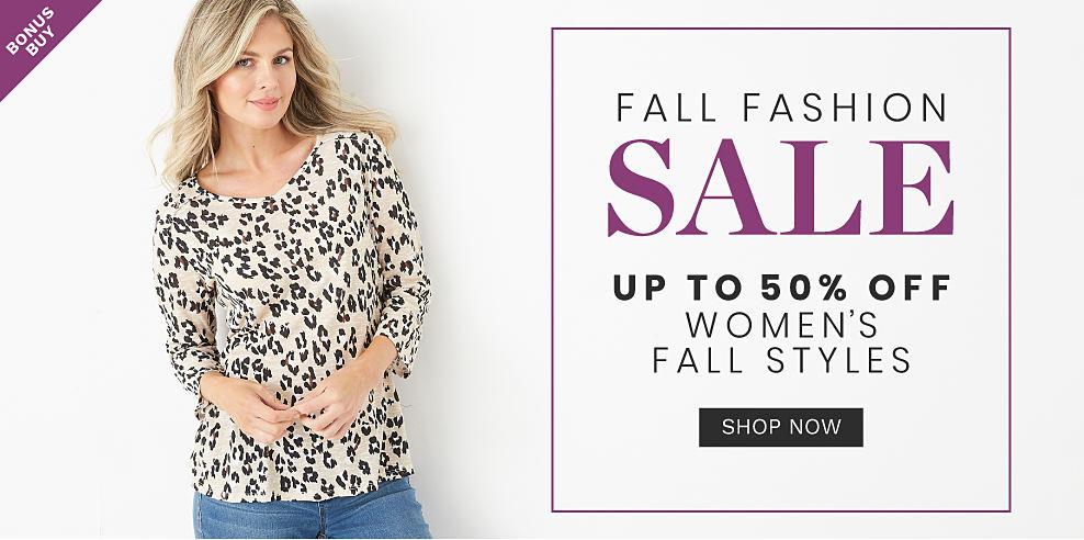 A woman wearing a beige & black leopard print long sleeved top & blue jeans. Fall Fashion Sale. Bonus Buy. Up to 50% off women's fall styles. Shop now.
