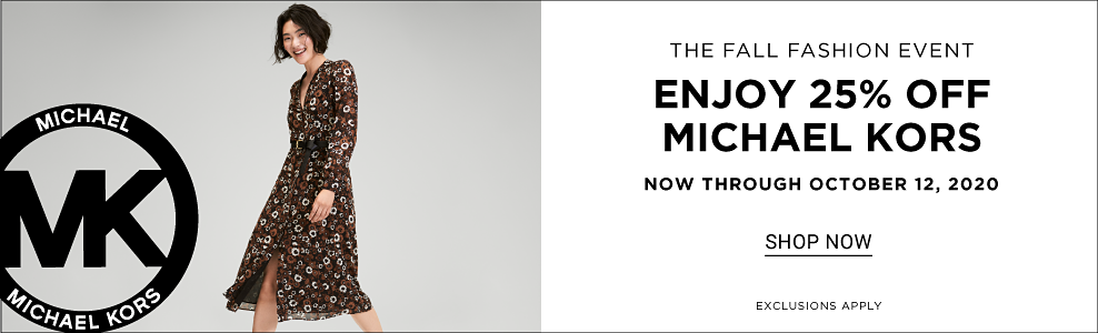 The fall fashion event. 25% off Michael Kors. Shop now. Ends October 12.