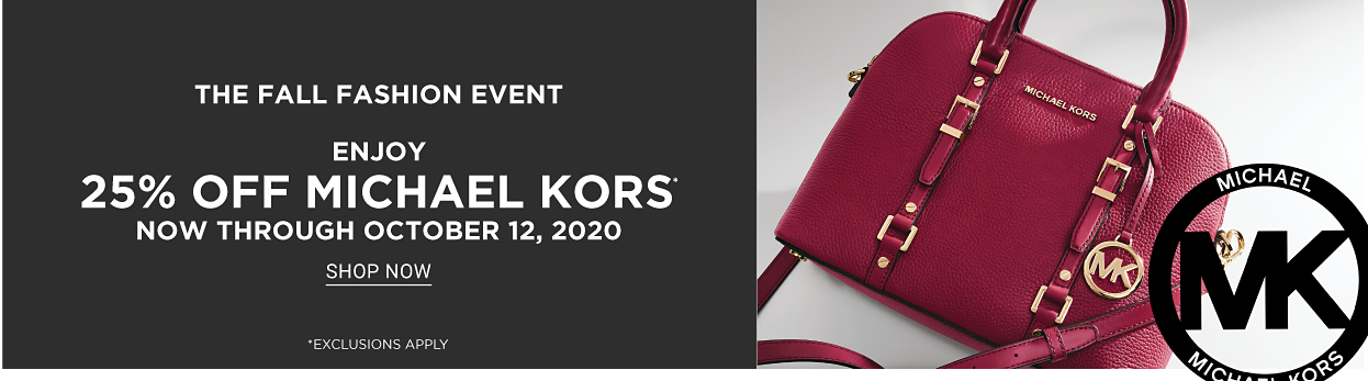 25% off Michael Kors, now through 9/30. Shop now.